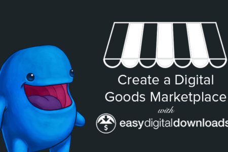 Sell using WordPress | How to Create a Digital Goods Marketplace with Easy Digital Downloads
