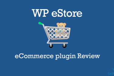 WP eStore WordPress eCommerce Plugin Review | SellwithWP