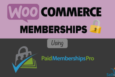 Using Paid Memberships Pro for Memberships with WooCommerce