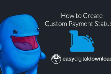 Easy Digital Downloads custom payment statuses