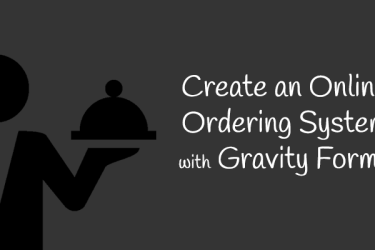 Create Online Ordering System gravity forms