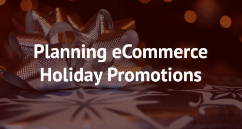 Plan ecommerce holiday promotions